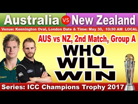 Match Prediction Australia vs New Zealand, 2nd Match, Group A ICC Champions Trophy, 2017