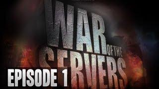 War of the Servers (Episode 1)