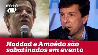 Fora de debate na TV, Haddad e Amoêdo são sabatinados em evento na capital paulista