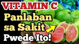 BAYABAS at Vitamin C Foods, Panlaban sa Sakit - Payo ni Doc Willie Ong #884