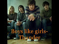 Boys like girls~Thunder (lyrics)