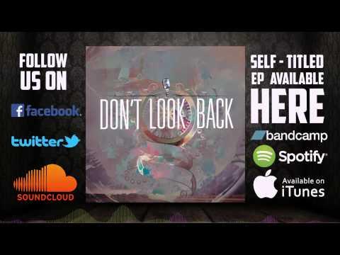 Don't Look Back – Silent Treatment (LYRIC VIDEO)