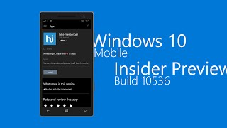 [Part 1] Windows 10 Mobile Insider Preview Build 10536: System Apps Comparison