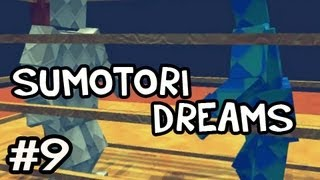 Sumotori Dreams MODS w/Nova Ep.9 - CAGE MATCH