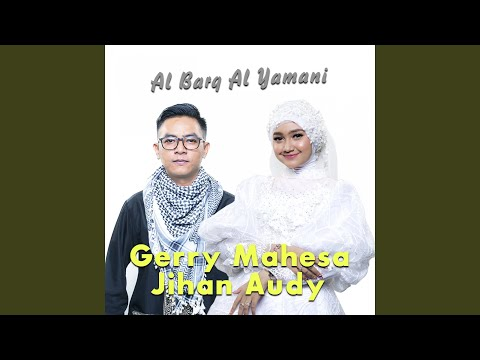 Download Al Barq Al Yamani feat. Gerry Mahesa Mp4 baru