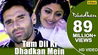 Tum Dil Ki Dhadkan Mein - HD VIDEO | Suniel Shetty & Shilpa Shetty | Dhadkan | Hindi Romantic Songs