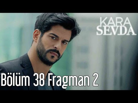 Kara Sevda 38. Bölüm 2. Fragman