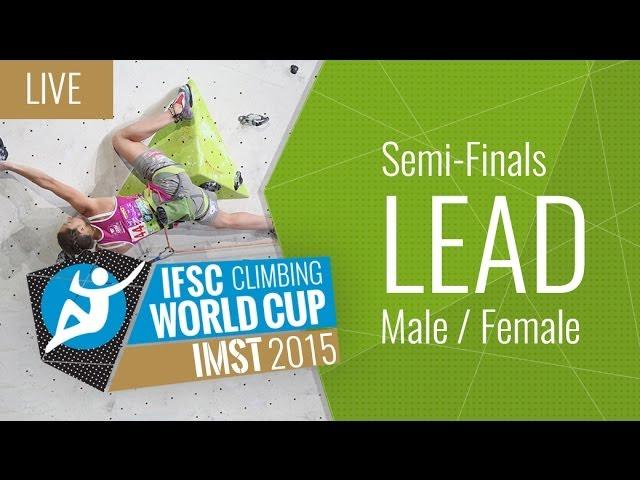 [LIVE] IFSC Climbing World Cup Imst 2015 - Lead - Semi-Finals - Male/Female