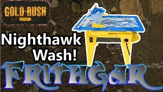 Let's Play Gold Rush The Game #63: Nighthawk Wash!
