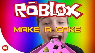 ROBLOX - Make A Cake & Feed The Giant Noob - THE UNSTOPPABLE CAKE