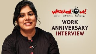 Work Anniversary Interview with Sunayana | Life at Whacked Out