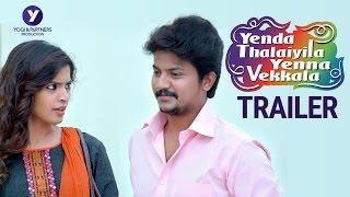 Yenda Thalaiyila Yenna Vekkala Official Trailer