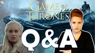 Game of Thrones Season 8 Q&A