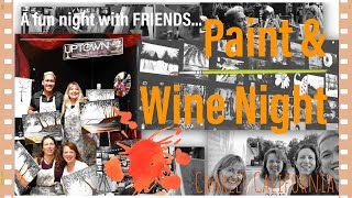 Paint and Wine Night   Painting 101