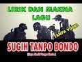 Hits,  Sugih Tanpo Bondo - Lirik dan Maknanya dalem banget! (Tanpa Vocal)