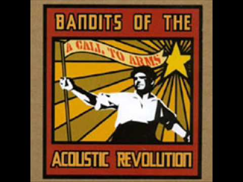 Bandits Of The Acoustic Revolution - When Can I Go Home