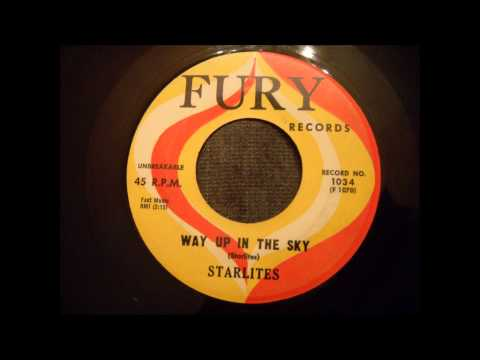 Starlites - Way Up In The Sky - Cool Doo Wop Rocker