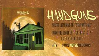 Watch Handguns Stay With Me video