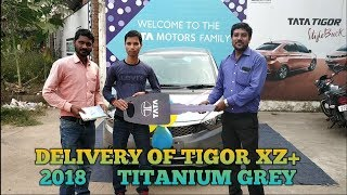 TAKING DELIVERY OF ALL NEW TATA TIGOR 2018 XZ+ TITANIUM GREY COLOUR.