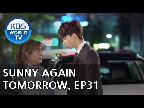 Sunny Again Tomorrow | 내일도 맑음 - Ep.31 [SUB : ENG,CHN,IND / 2018.06.26]