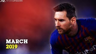 Lionel Messi - March | 2019
