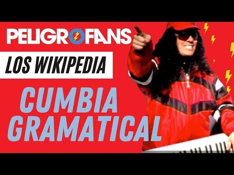 Sin Codificar - Los Wikipedia - Cumbia Gramatical
