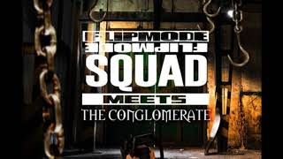 Flipmode Squad Meets The Conglomerate INSTRUMENTAL