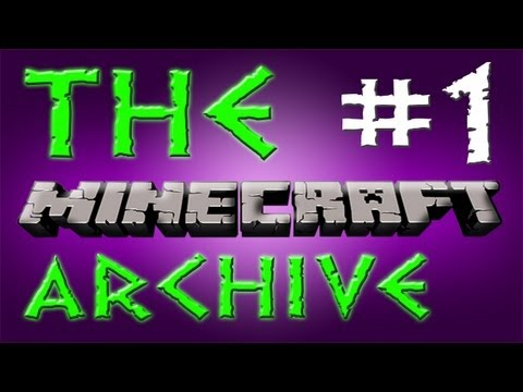 The Minecraft Archive - Episode 1 Part 2: More Mining and Exploring