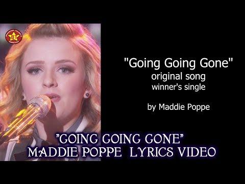 "Maddie Poppe ""Going Going Gone"" LYRICS Video Winner's Single  American Idol 2018 Winner"