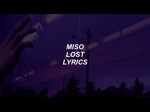 lost // miso lyrics