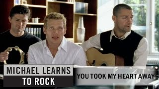 Watch Michael Learns To Rock You Took My Heart Away video