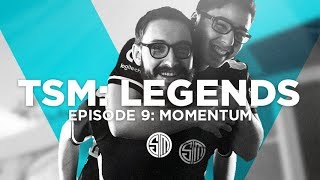 TSM: LEGENDS - Season 5 Episode 9 - Momentum