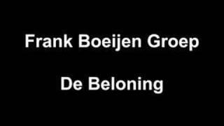 Watch Frank Boeijen De Beloning video