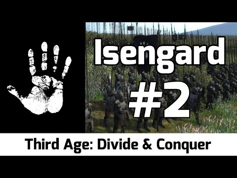 Third Age: Divide & Conquer - Isengard #2 - Diplomatic issues