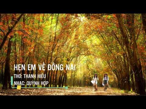 Hẹn Em Về Đồng Nai - Thơ: Thanh Hiếu, Nhạc: Quỳnh Hợp