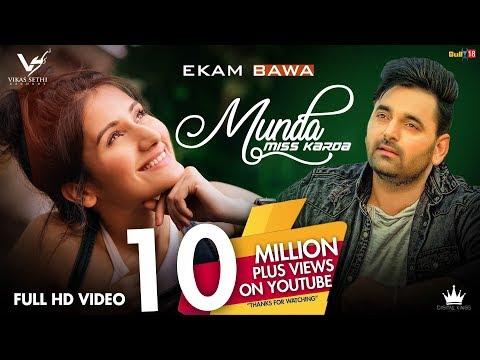 Munda Miss Karda - Ekam Bawa | Official Music Video | Jaymeet | Latest Punjabi Song 2018