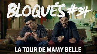 Bloqués #34 - La tour de Mamy Belle