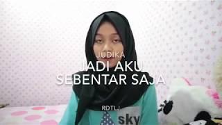 download lagu Judika - Jadi Aku Sebentar Saja  Roudatul Jannah gratis