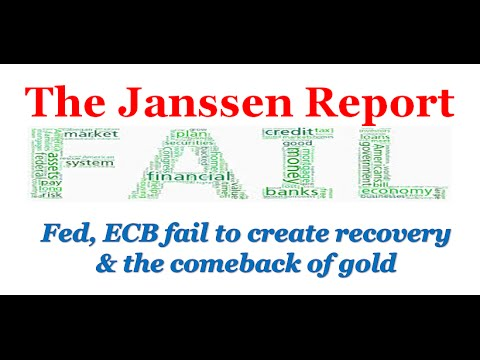 Federal Reserve, ECB fail to create recovery & the covert (monetary) comeback of gold