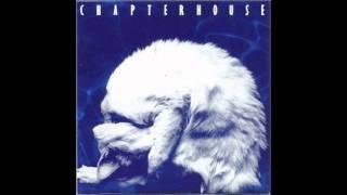 CHAPTERHOUSE - FALLING DOW