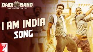 I am India Song   Qaidi Band   Aadar   Anya   Arijit Singh   Yashita Sharma   Amit Trivedi