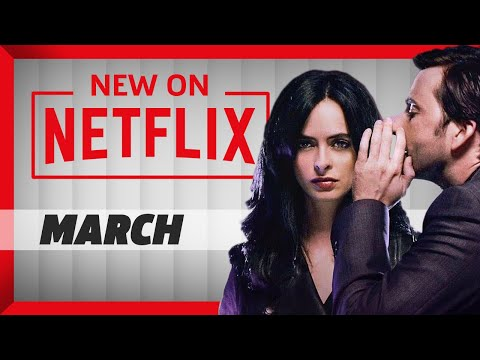 New On Netflix: What You Should Watch In March 2018! streaming vf