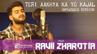 Teri Aakhya ka yo kajal (Sapna Chaudhary, Veer Dahiya)  | Unplugged Version by Ravii Zharotia