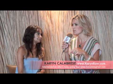 Sexy raw foods: the awakening of human potential – Karyn Calabrese, Chicago IL