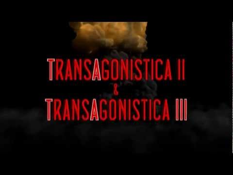[Trailer] TransAgonistica II & III (in HD)