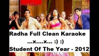 Radha Full Karaoke - (Student Of The Year) 2012 (HD), with lyrics...x...x... :) :)