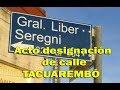 Acto designación de calle Liber Sergni en Tacuarembó