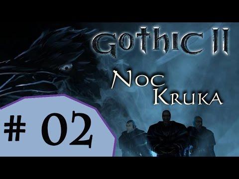 Zagraj z MaCem w : Gothic II Noc Kruka Zabawa z Cavalornem # 02