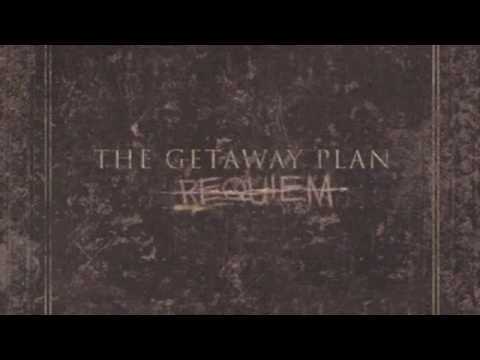 The Getaway Plan - Oceans Between Us