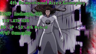 Bleach Brave Souls-(MUST WATCH)4th Dimensional Hogyoku Aizen 4 Builds + PvP Lvl 200 Showcase AMAZING